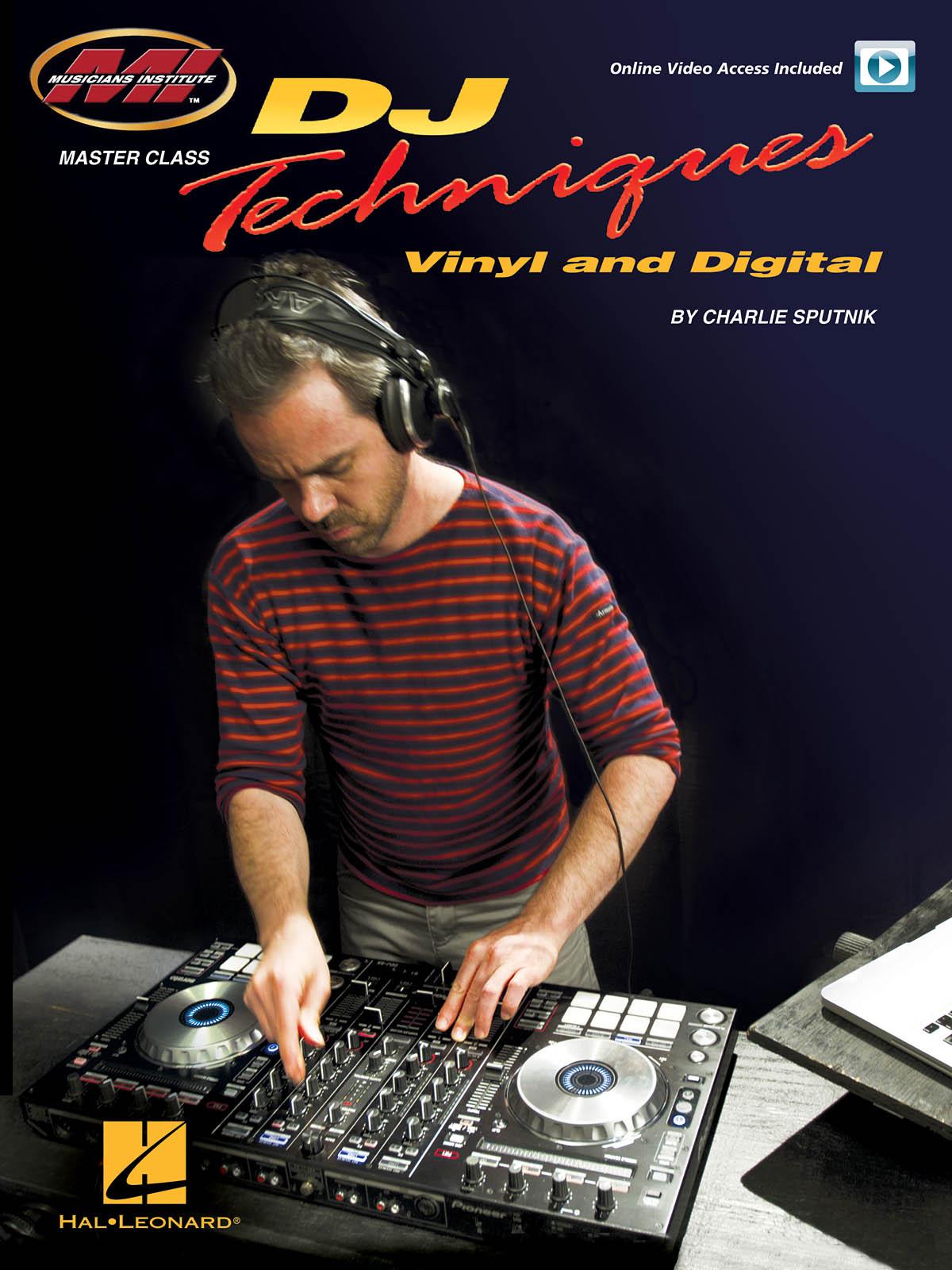 Charlie Sputnik: DJ Techniques -Vinyl and Digital: Reference Books: Reference