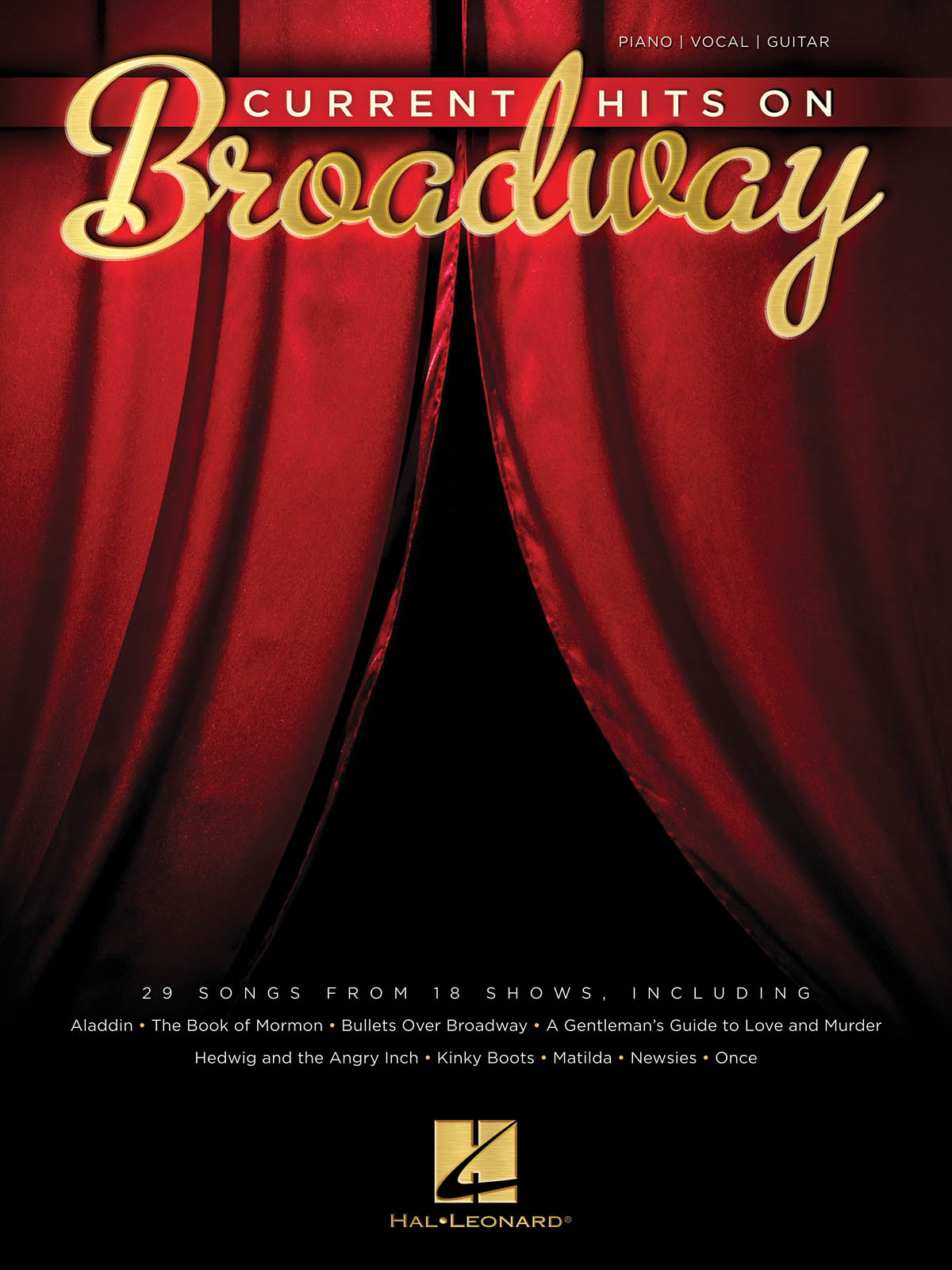 Current Hits on Broadway: Piano  Vocal and Guitar