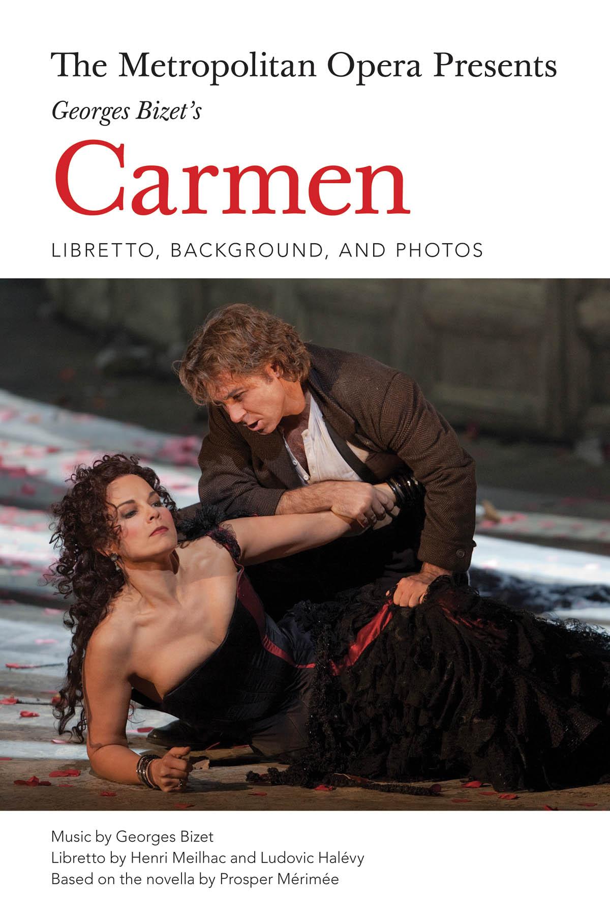 Georges Bizet: The Metropolitan Opera Presents: Carmen: Mixed Choir and Accomp.: