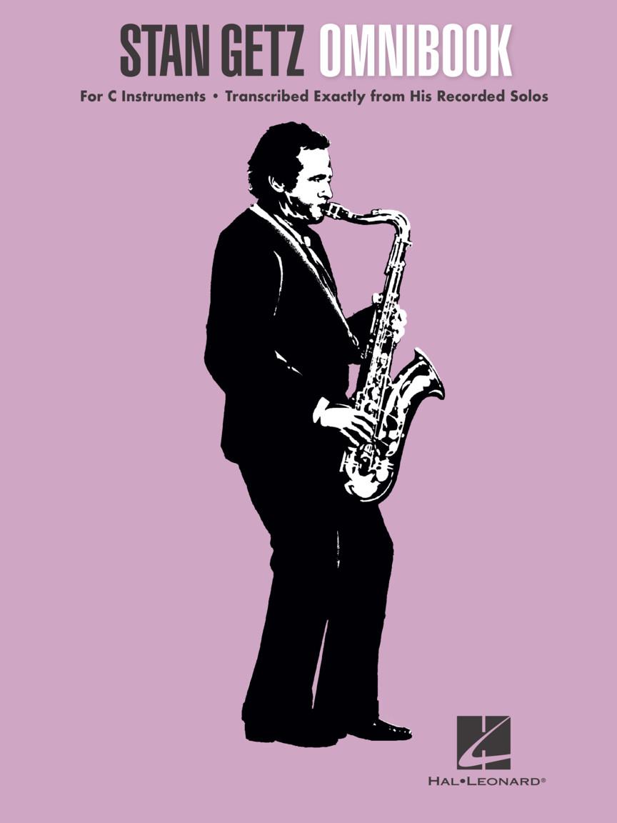 Stan Getz: Stan Getz Omnibook for C Instruments: C Instrument: Instrumental