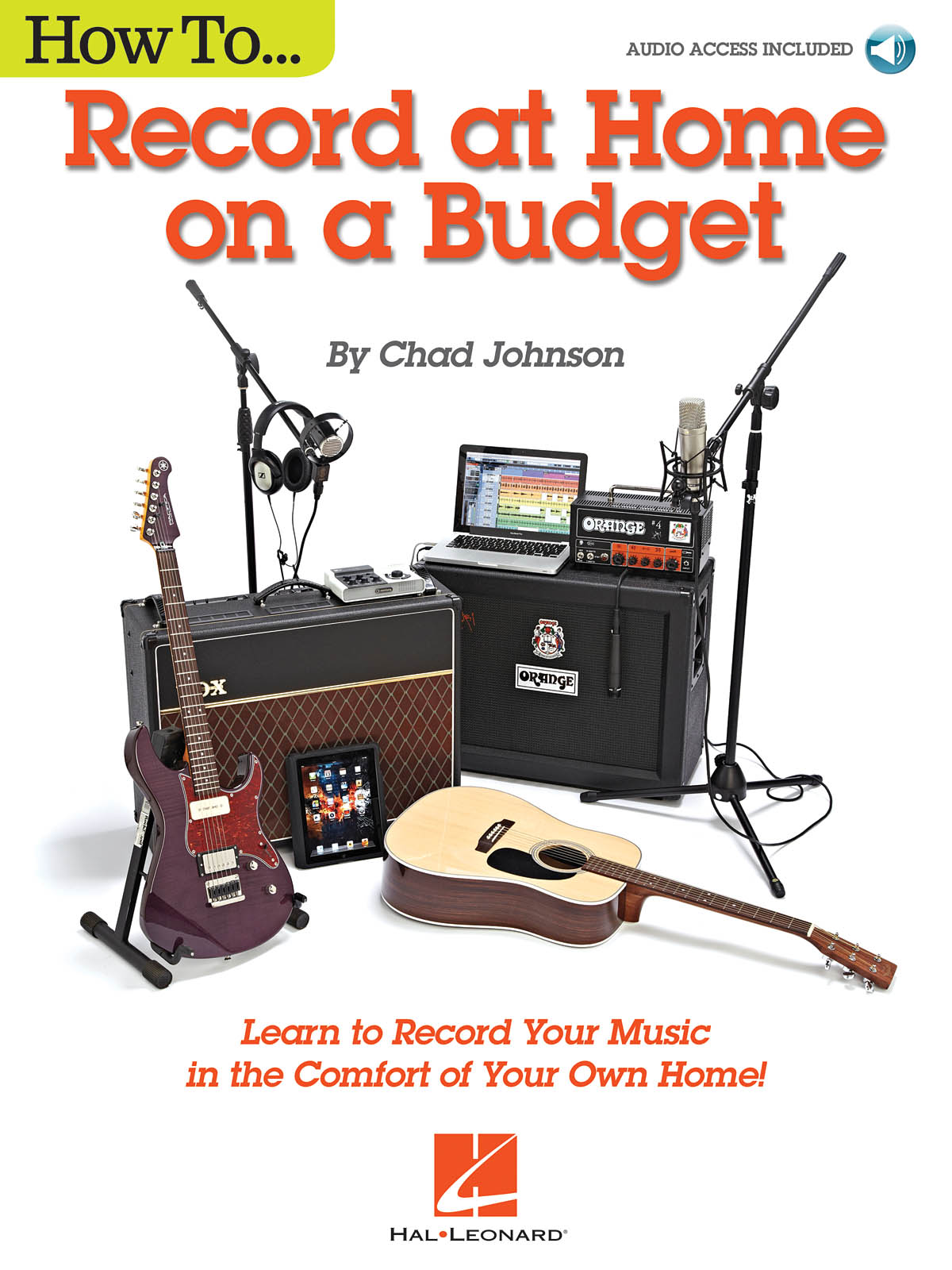 Chad Johnson: How to Record at Home on a Budget: Reference Books: Reference