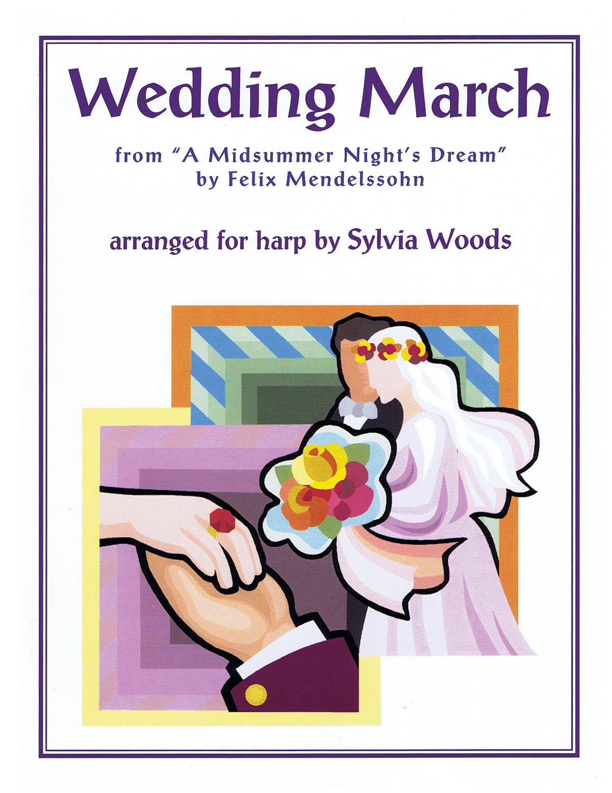Felix Mendelssohn Bartholdy: Wedding March From A Midsummer's Night Dream: Harp