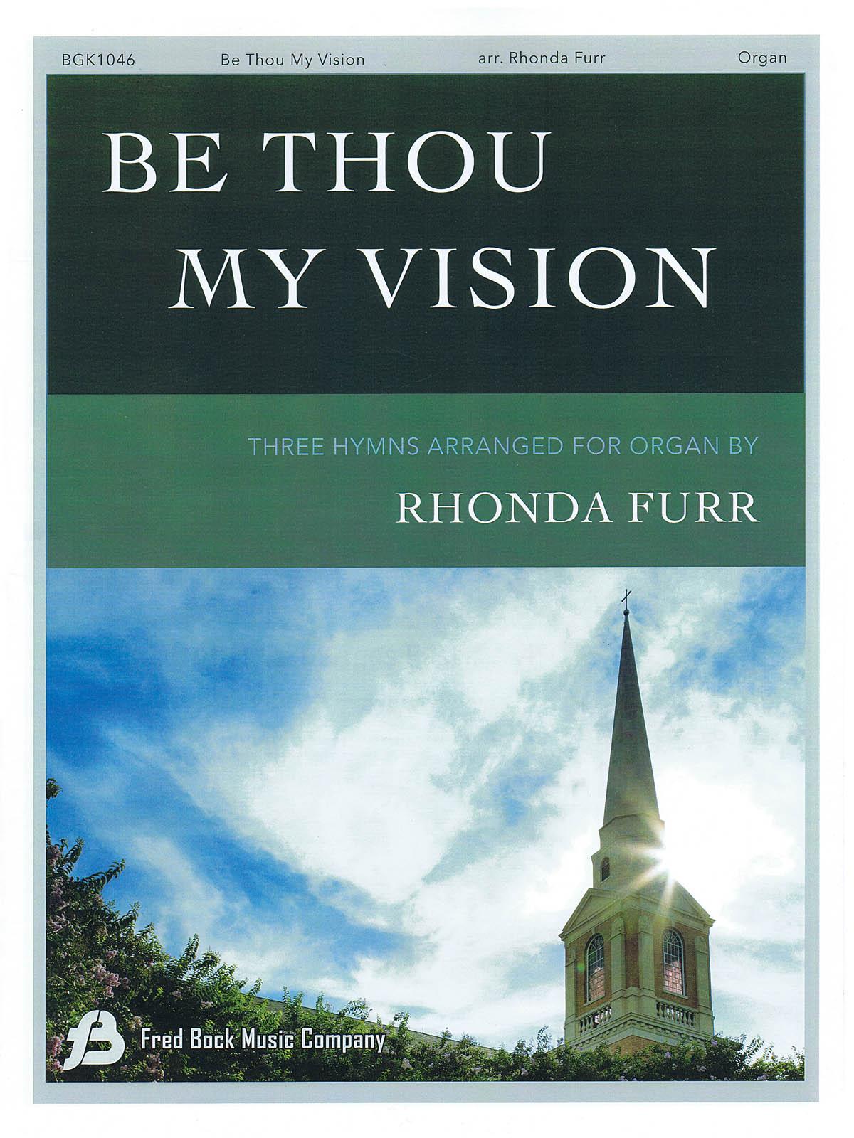 Be Thou My Vision: Organ: Instrumental Album