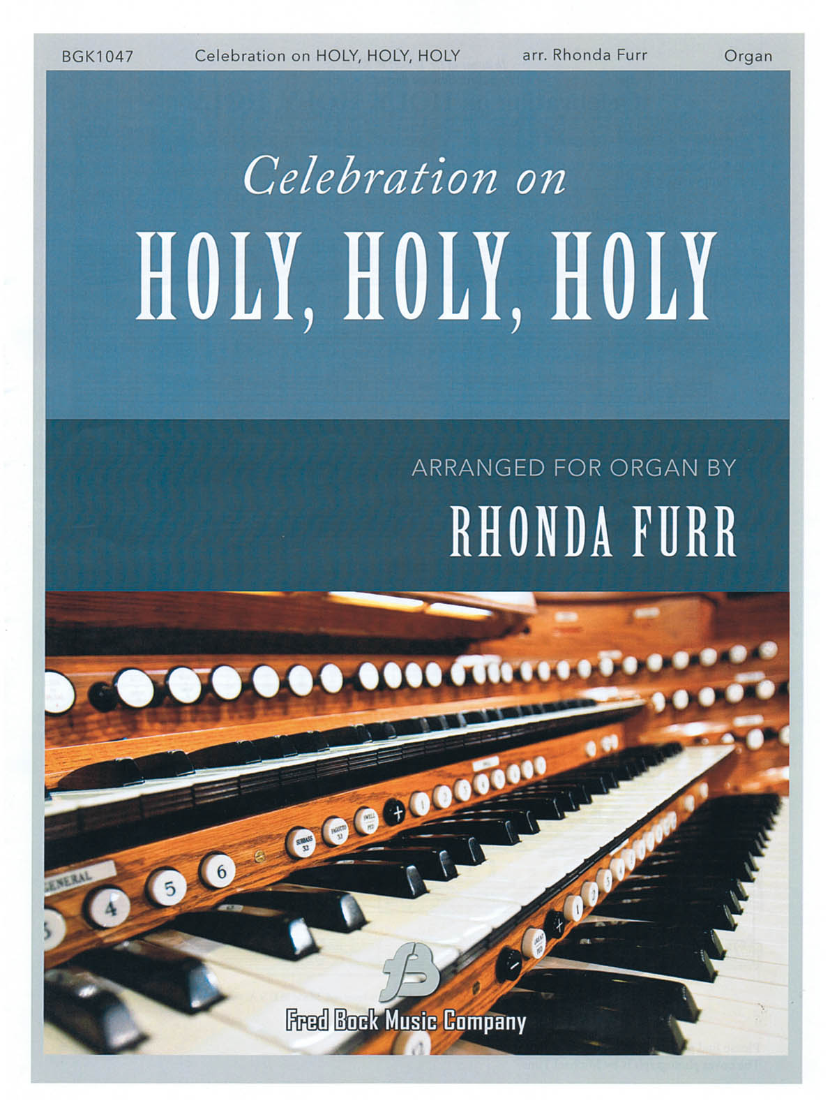 Celebration on Holy  Holy  Holy: Organ: Instrumental Album