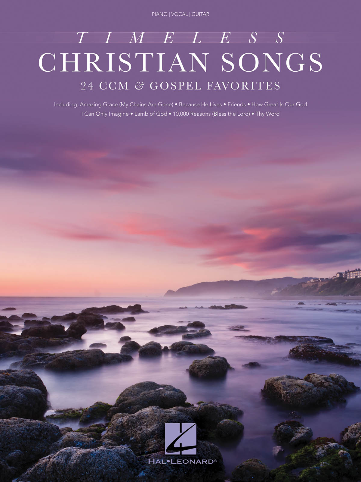 Timeless Christian Songs: Piano  Vocal and Guitar: Mixed Songbook