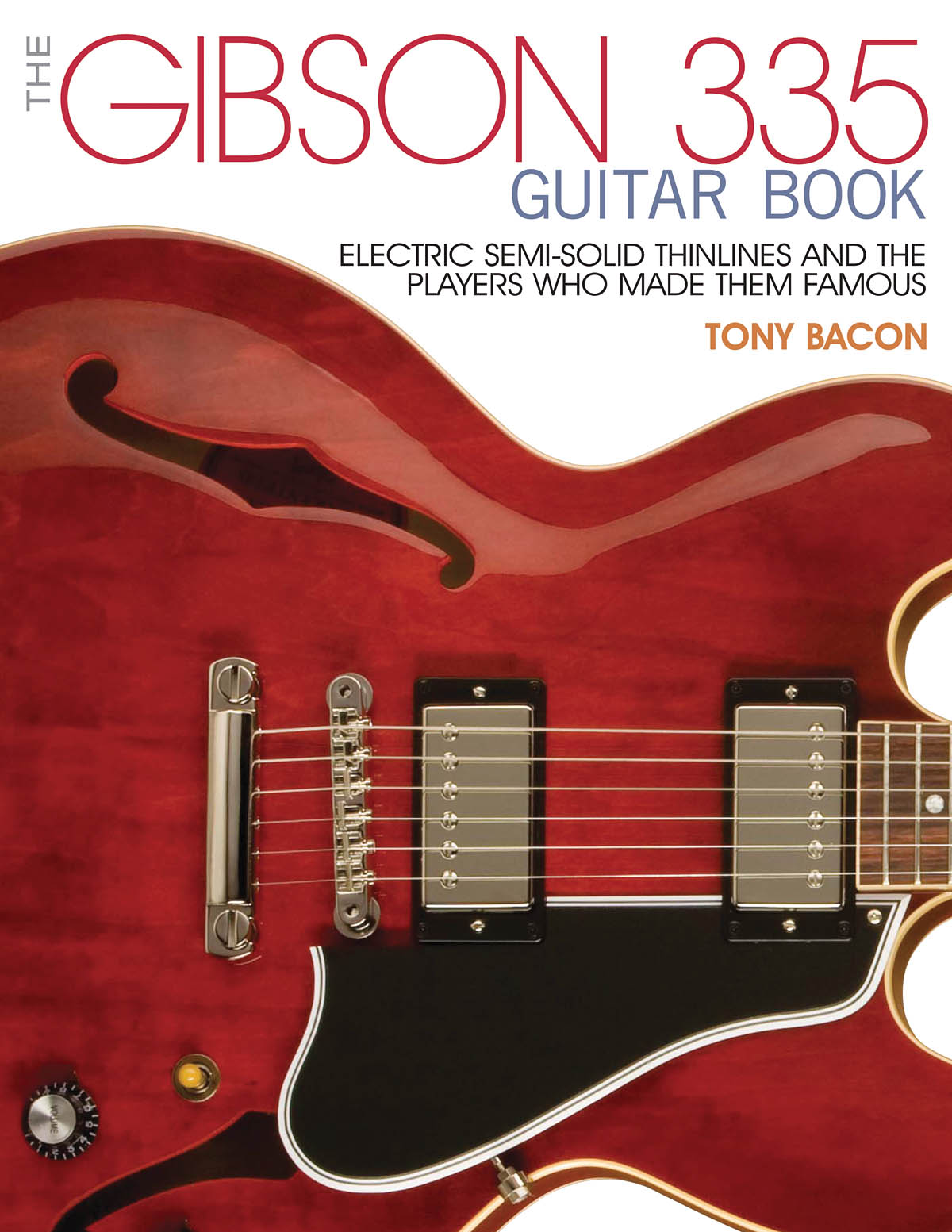 The Gibson 335 Guitar Book: Reference Books: Reference
