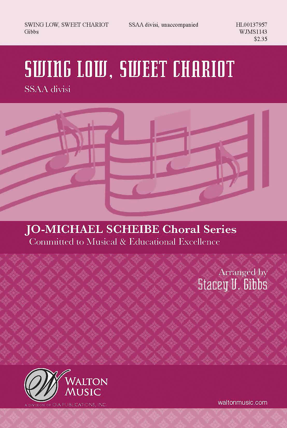 Swing Low  Sweet Chariot: Upper Voices a Cappella: Vocal Score