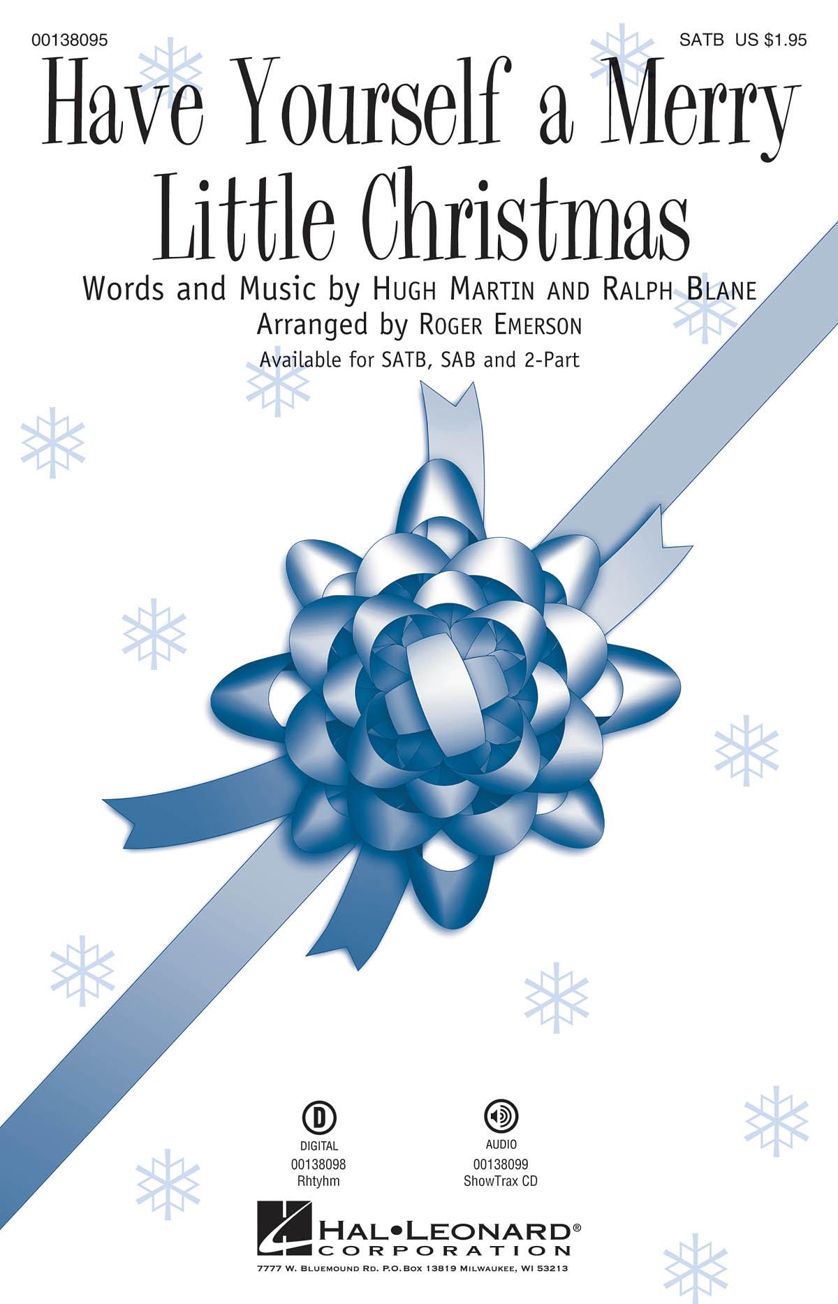 Hugh Martin: Have Yourself A Merry Little Christmas: Mixed Choir a Cappella: