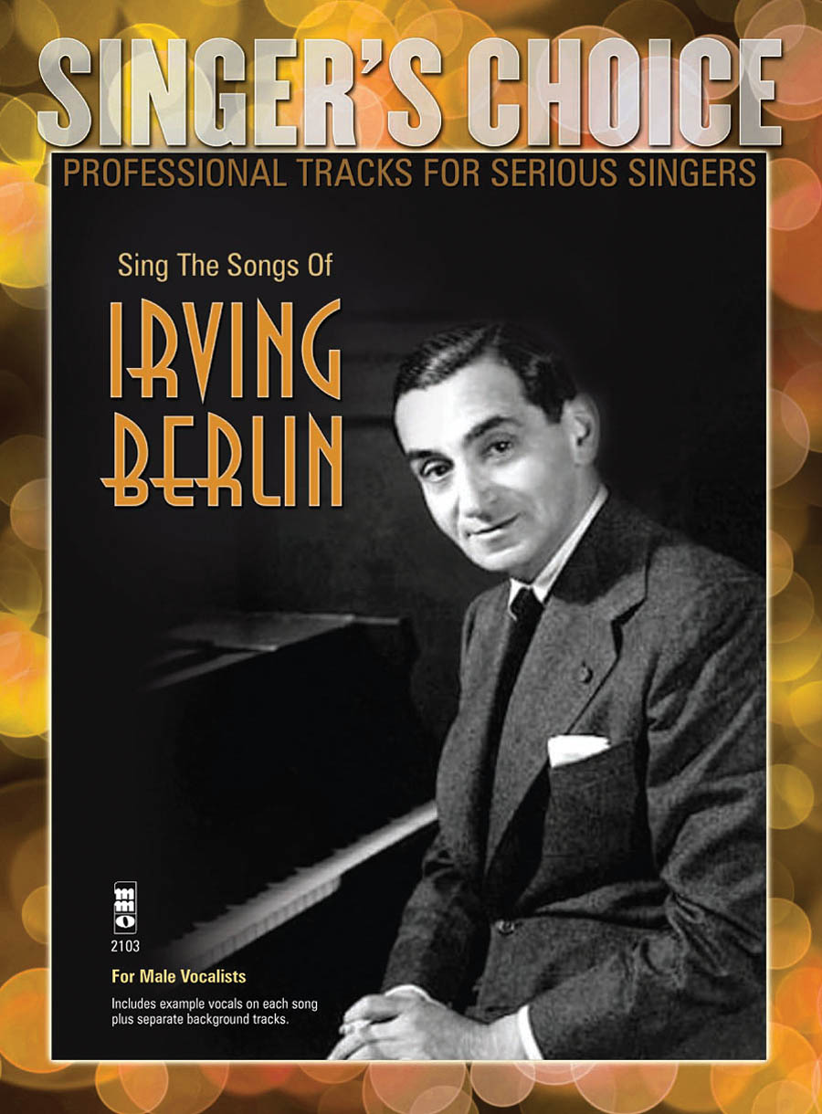 Irving Berlin: Sing the Songs of Irving Berlin: Vocal Solo: Vocal Album