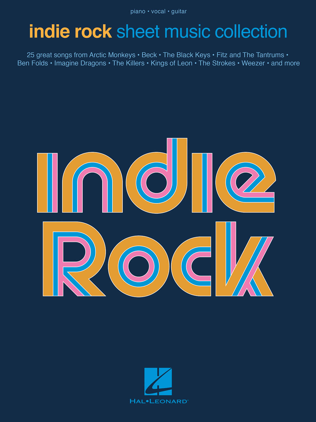 Indie Rock Sheet Music Collection: Piano  Vocal and Guitar: Mixed Songbook