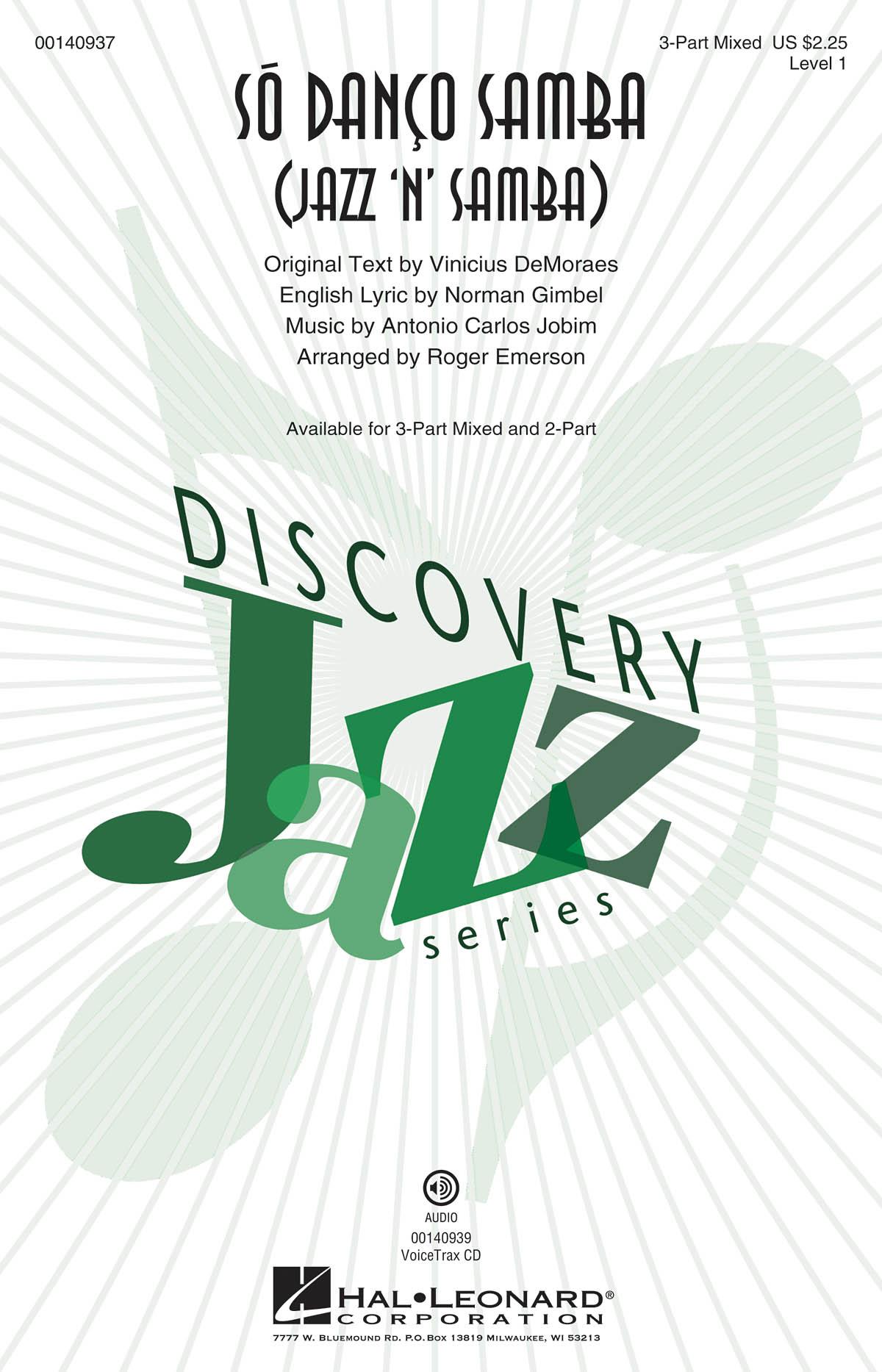 Antonio Carlos Jobim: S½ Dan?o Samba (Jazz 'n' Samba): Mixed Choir a Cappella: