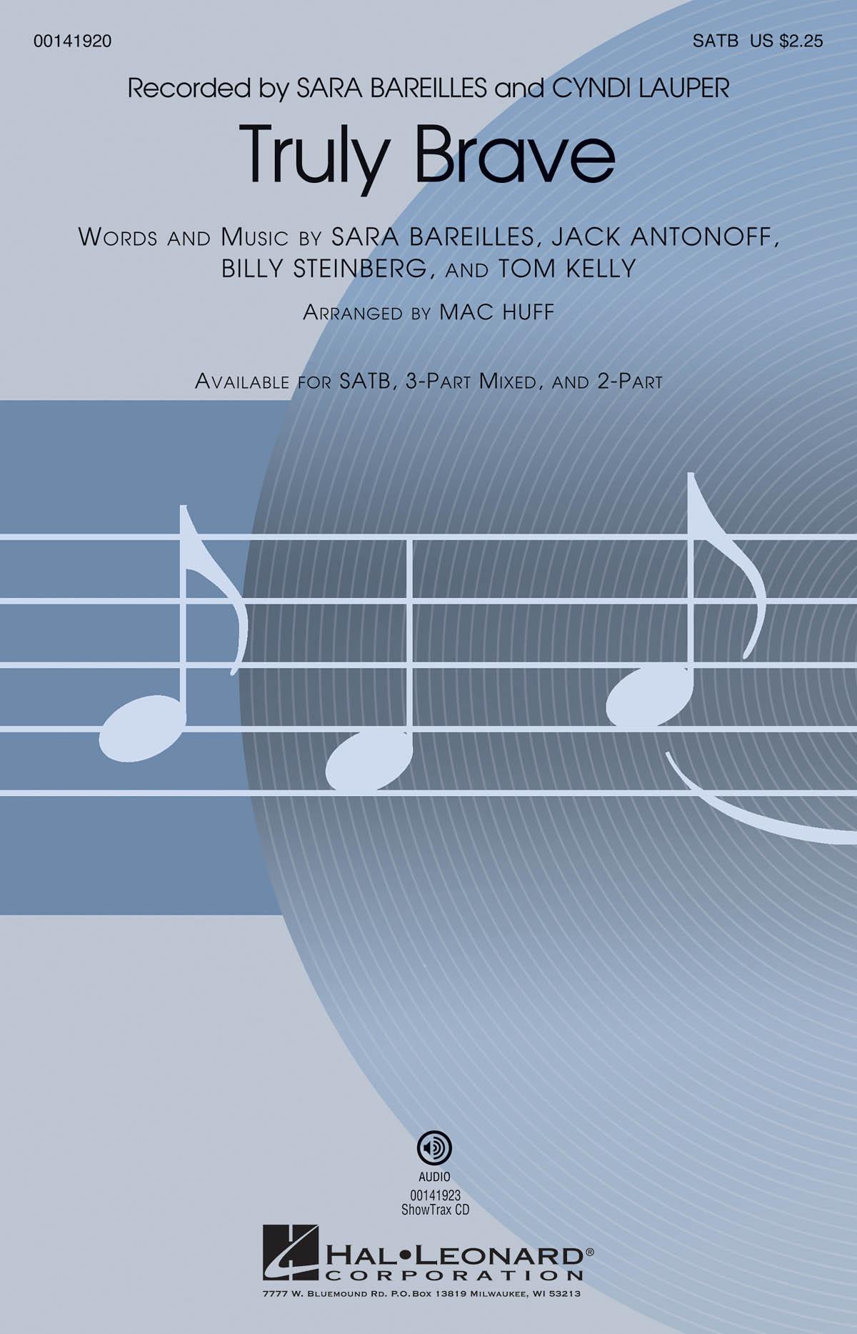 Billy Steinberg Jack Antonoff Sara Bareilles Tom Kelly: Truly Brave: Mixed Choir