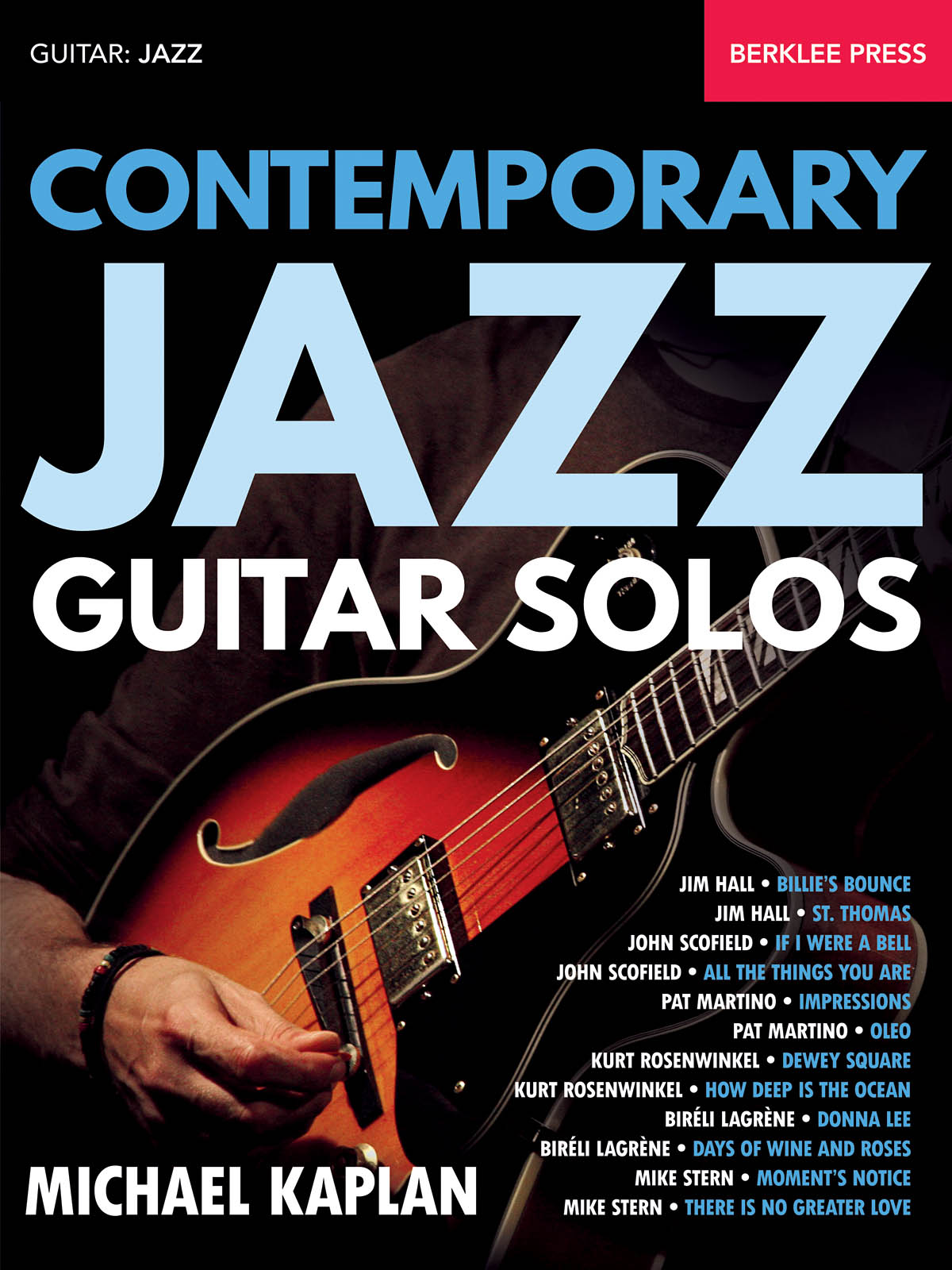 Michael Kaplan: Contemporary Jazz Guitar Solos: Guitar Solo: Instrumental Tutor