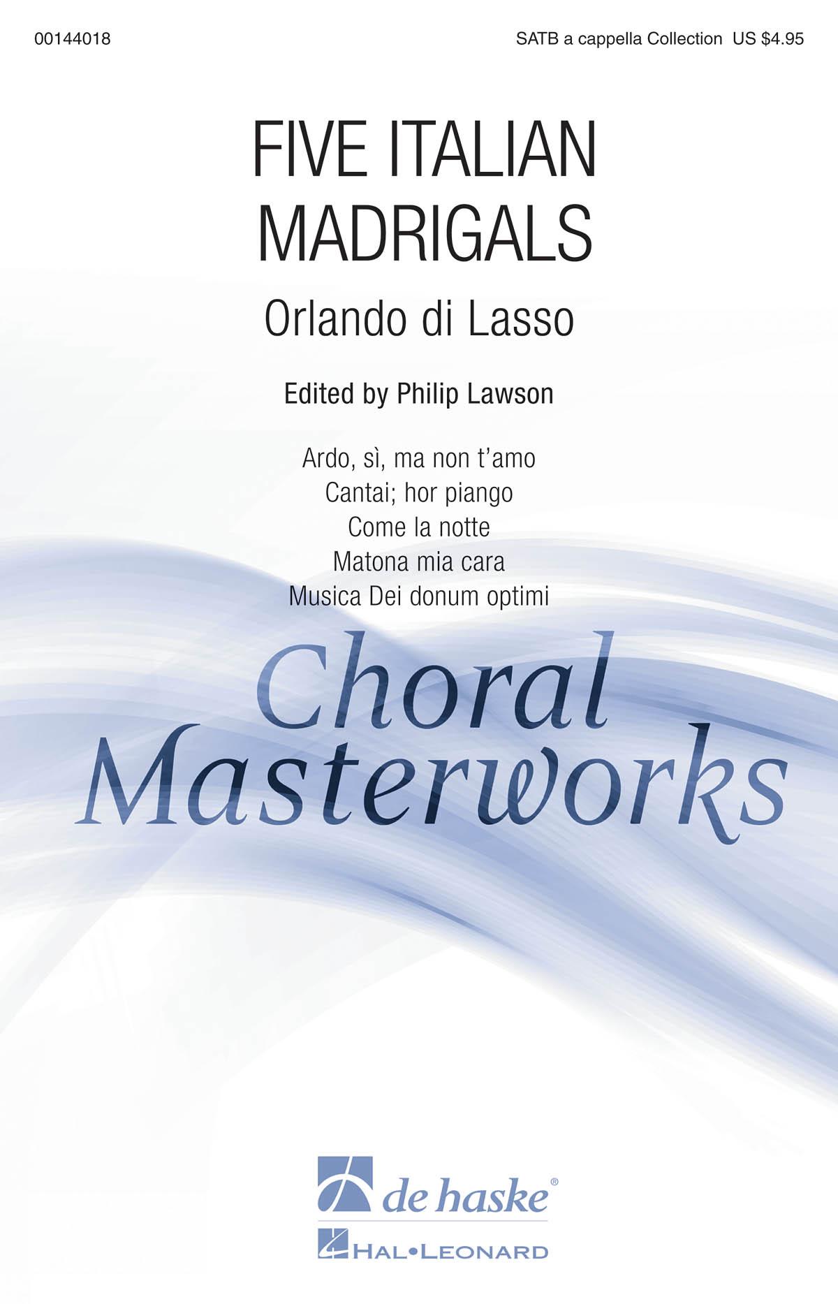 Orlando di Lasso: Five Italian Madrigals: Mixed Choir a Cappella: Vocal Score