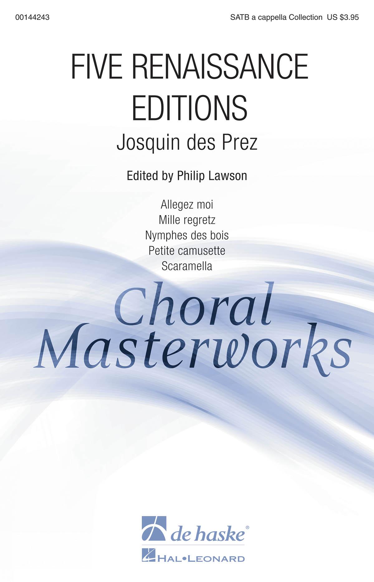 Josquin des Prés: Five Renaissance Editions: Mixed Choir a Cappella: Vocal Score