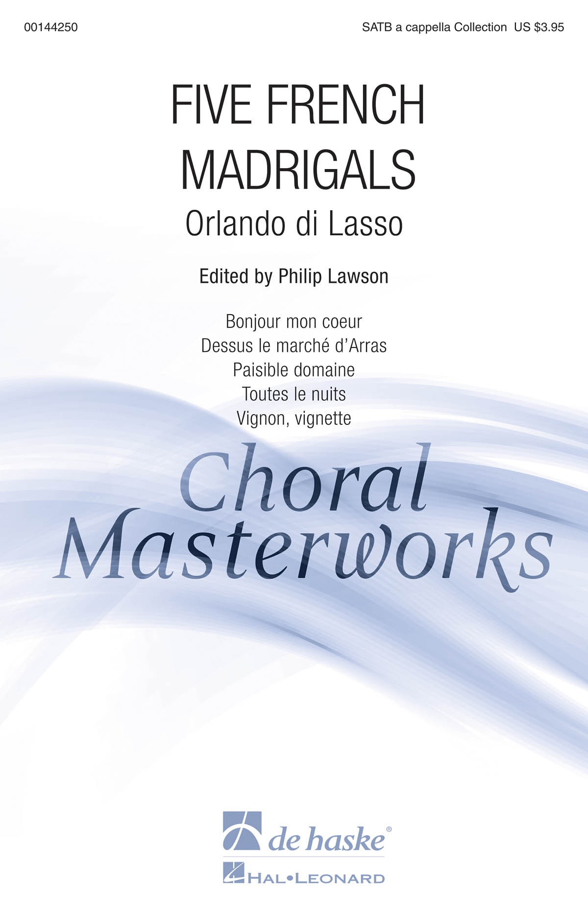 Orlando di Lasso: Five French Madrigals: Mixed Choir a Cappella: Vocal Score