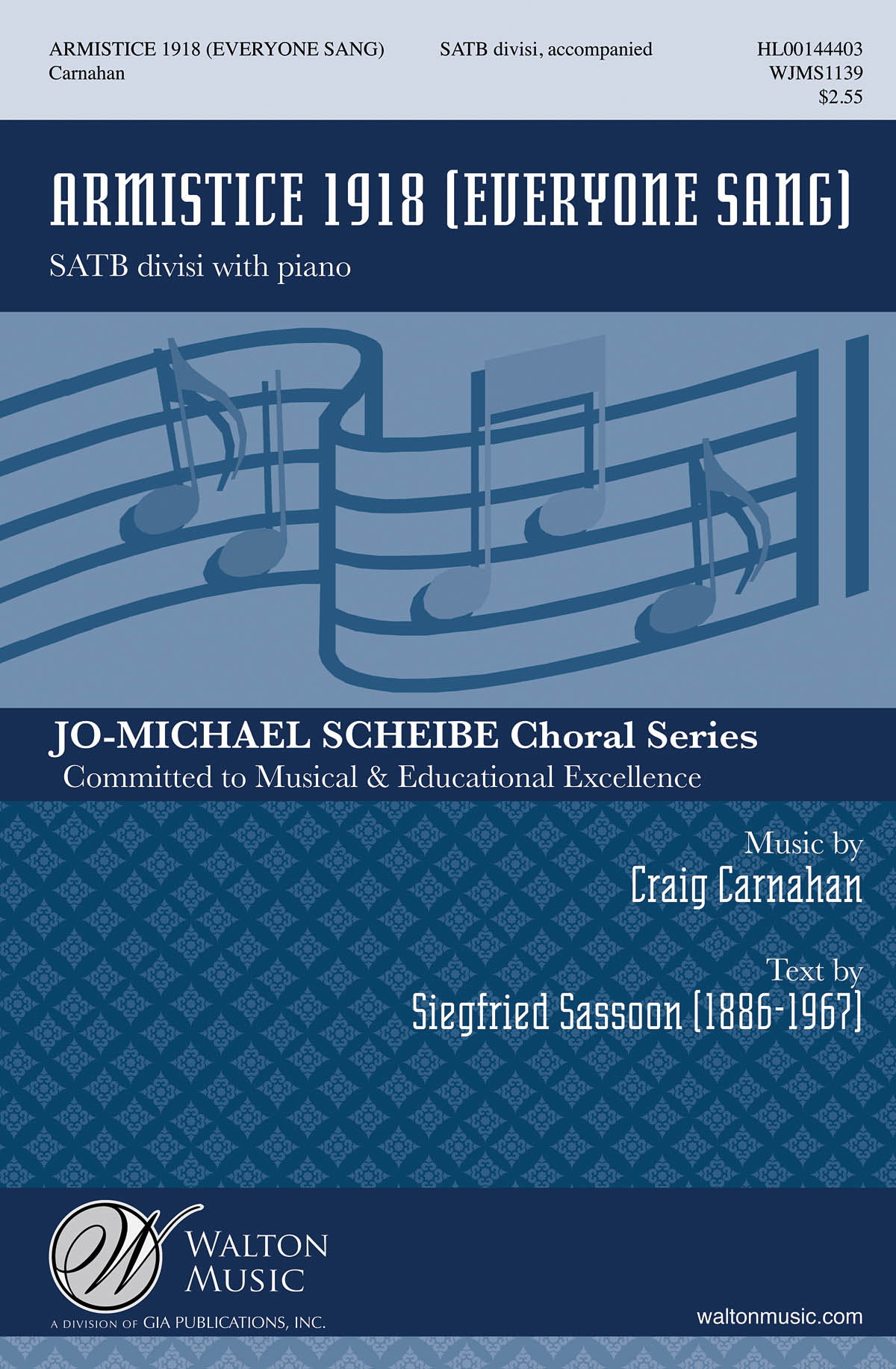 Craig Carnahan: Armistice 1918 (Everyone Sang): Mixed Choir a Cappella: Vocal