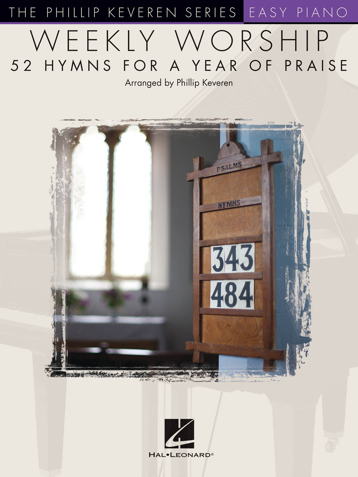 Weekly Worship - 52 Hymns for a Year of Praise: Easy Piano: Instrumental Album