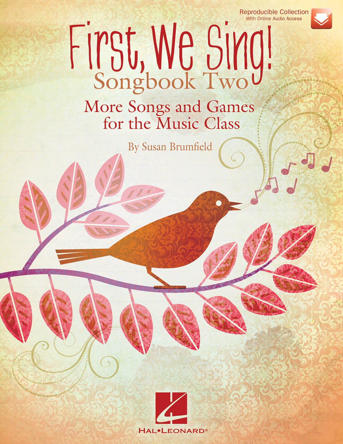 Susan Brumfield: First We Sing! Songbook Two: Mixed Choir a Cappella: Classroom