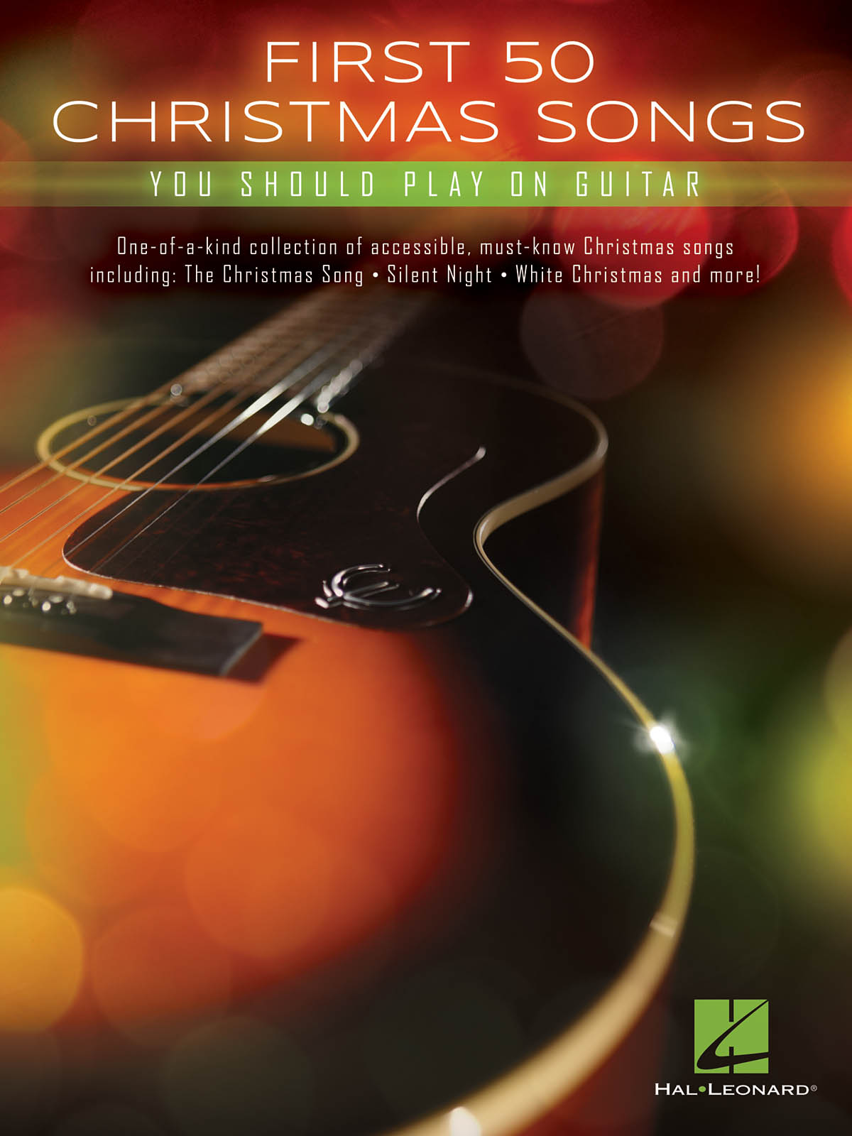 First 50 Christmas Songs You Should Play on Guitar: Guitar Solo: Instrumental