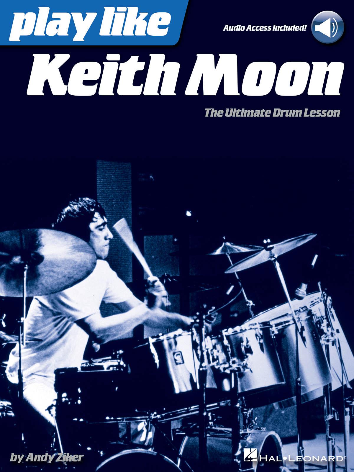 Andy Ziker: Play like Keith Moon: Drum Kit: Instrumental Tutor