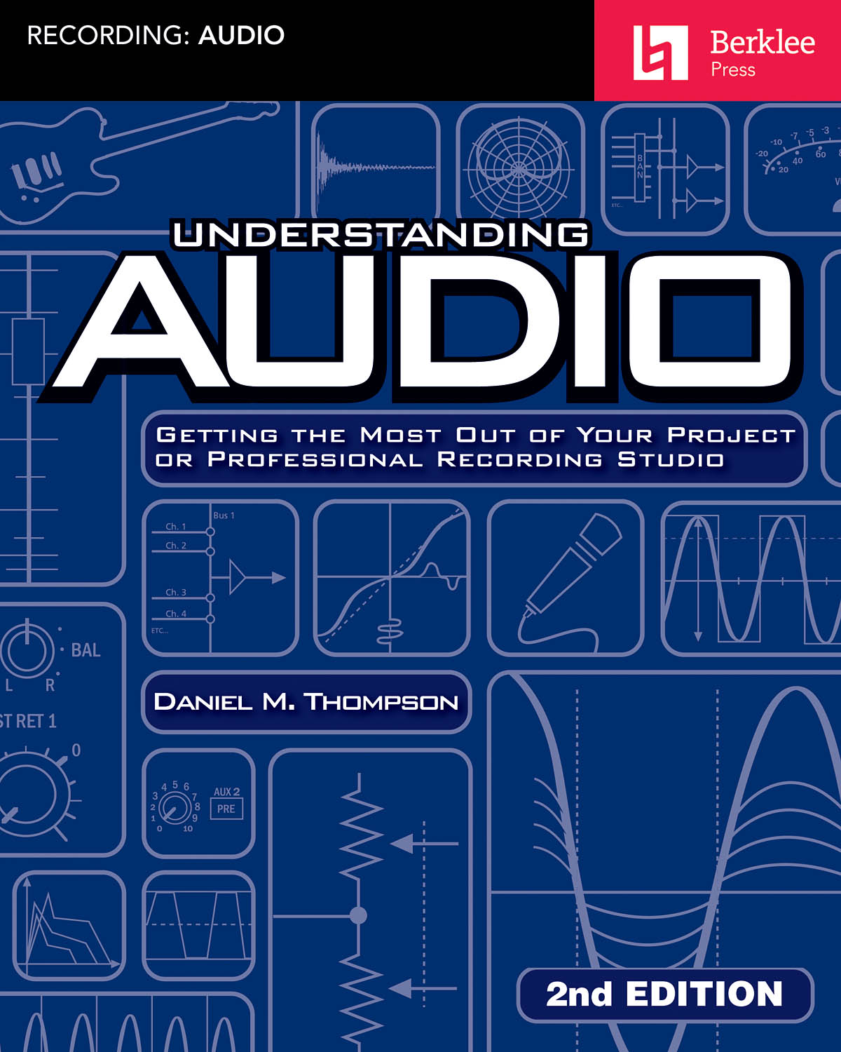 Understanding Audio - 2nd Edition: Reference Books: Reference