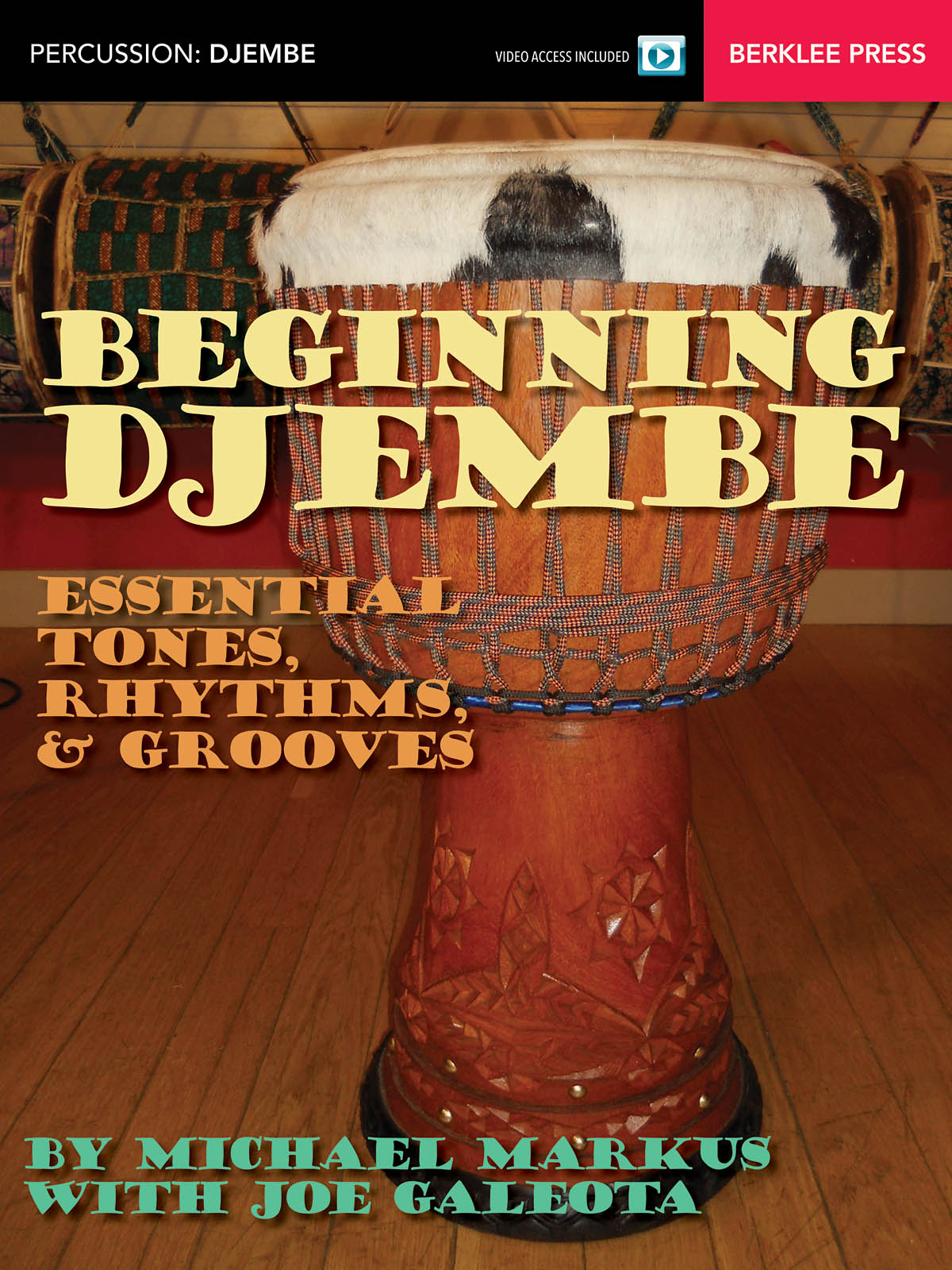 Michael Markus: Beginning Djembe: Other Percussion: Instrumental Tutor
