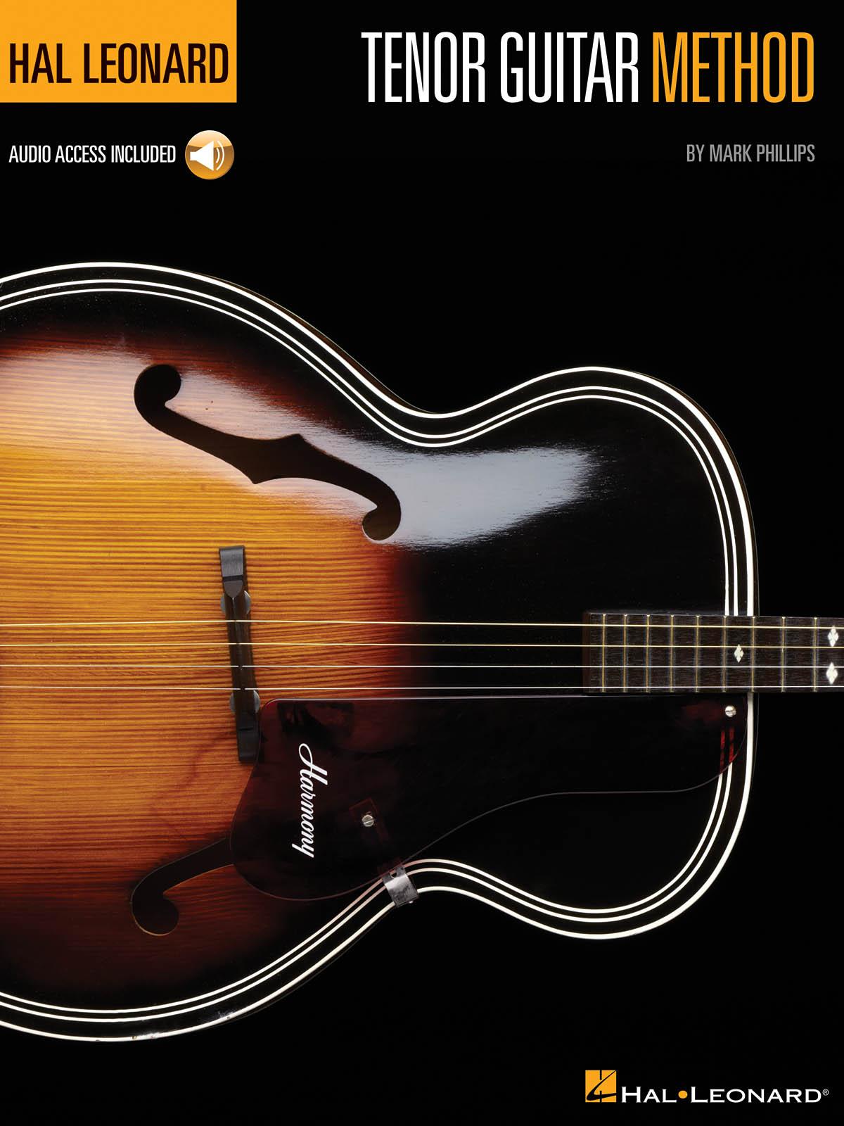Mark Phillips: Hal Leonard Tenor Guitar Method: Guitar Solo: Instrumental Tutor