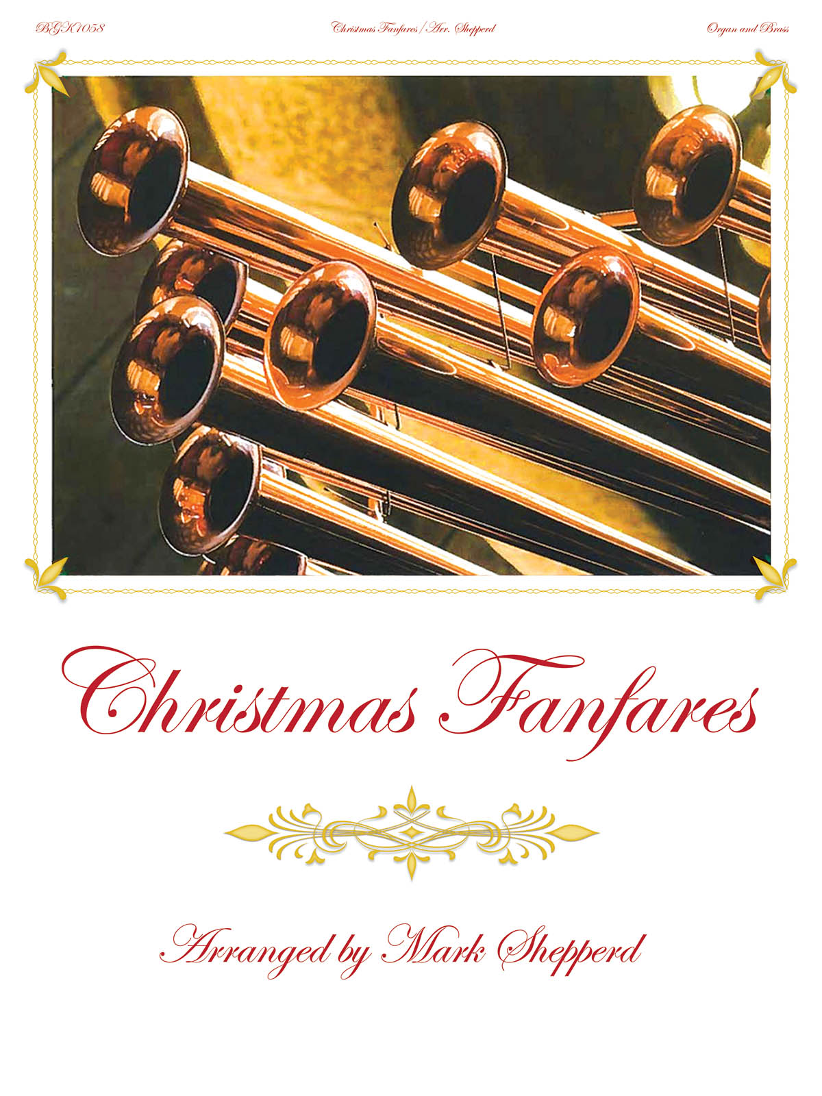 Christmas Fanfares: Organ and Accomp.