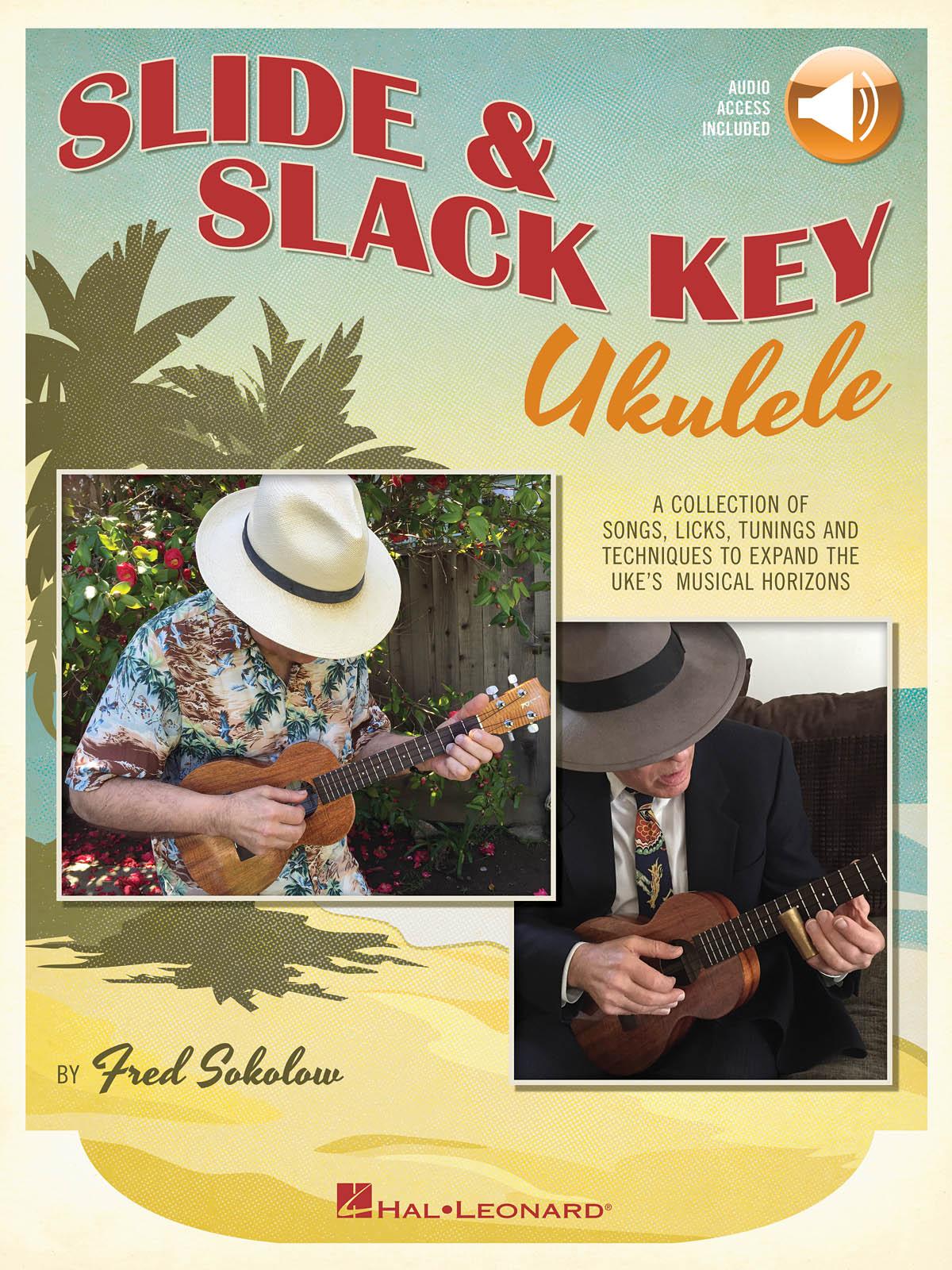 Fred Sokolow: Slide & Slack Key Ukulele: Ukulele Solo: Instrumental Album