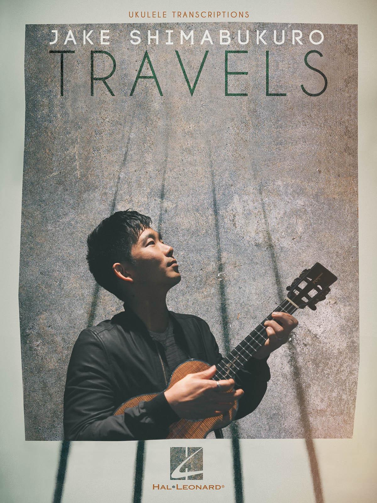 Jake Shimabukuro: Jake Shimabukuro: Travels: Ukulele Solo: Instrumental Album