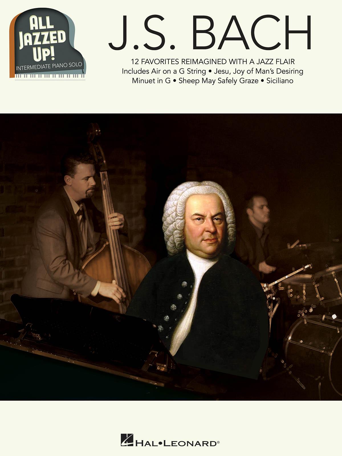 Johann Sebastian Bach: J.S. Bach - All Jazzed Up!: Piano: Instrumental Album