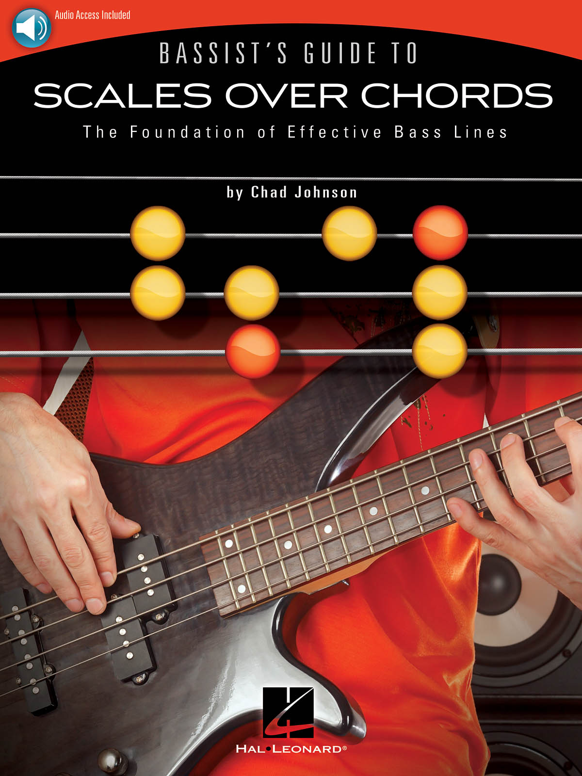 Chad Johnson: Bassist's Guide to Scales Over Chords: Bass Guitar Solo: