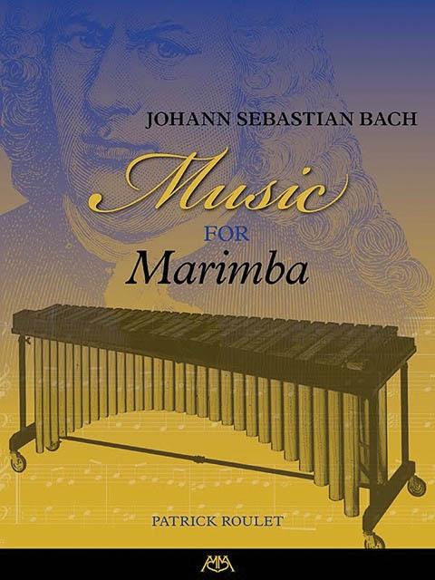 Johann Sebastian Bach: Music For Marimba: Marimba: Instrumental Album