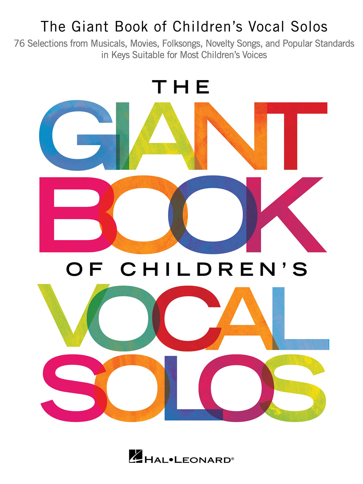 The Giant Book of Children's Vocal Solos: Vocal and Piano: Vocal Album