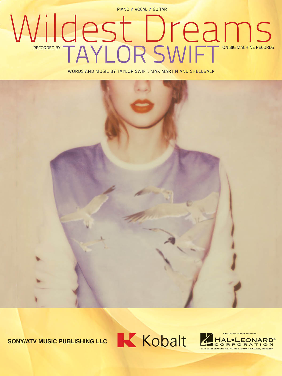 Taylor Swift: Wildest Dreams: Piano  Vocal and Guitar: Single Sheet
