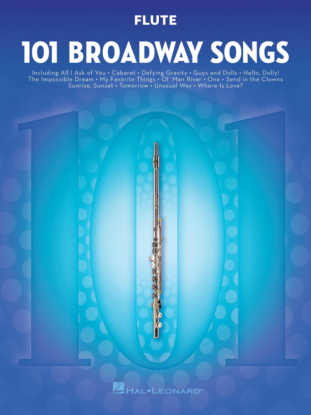 101 Broadway Songs for Flute: Flute Solo: Instrumental Album