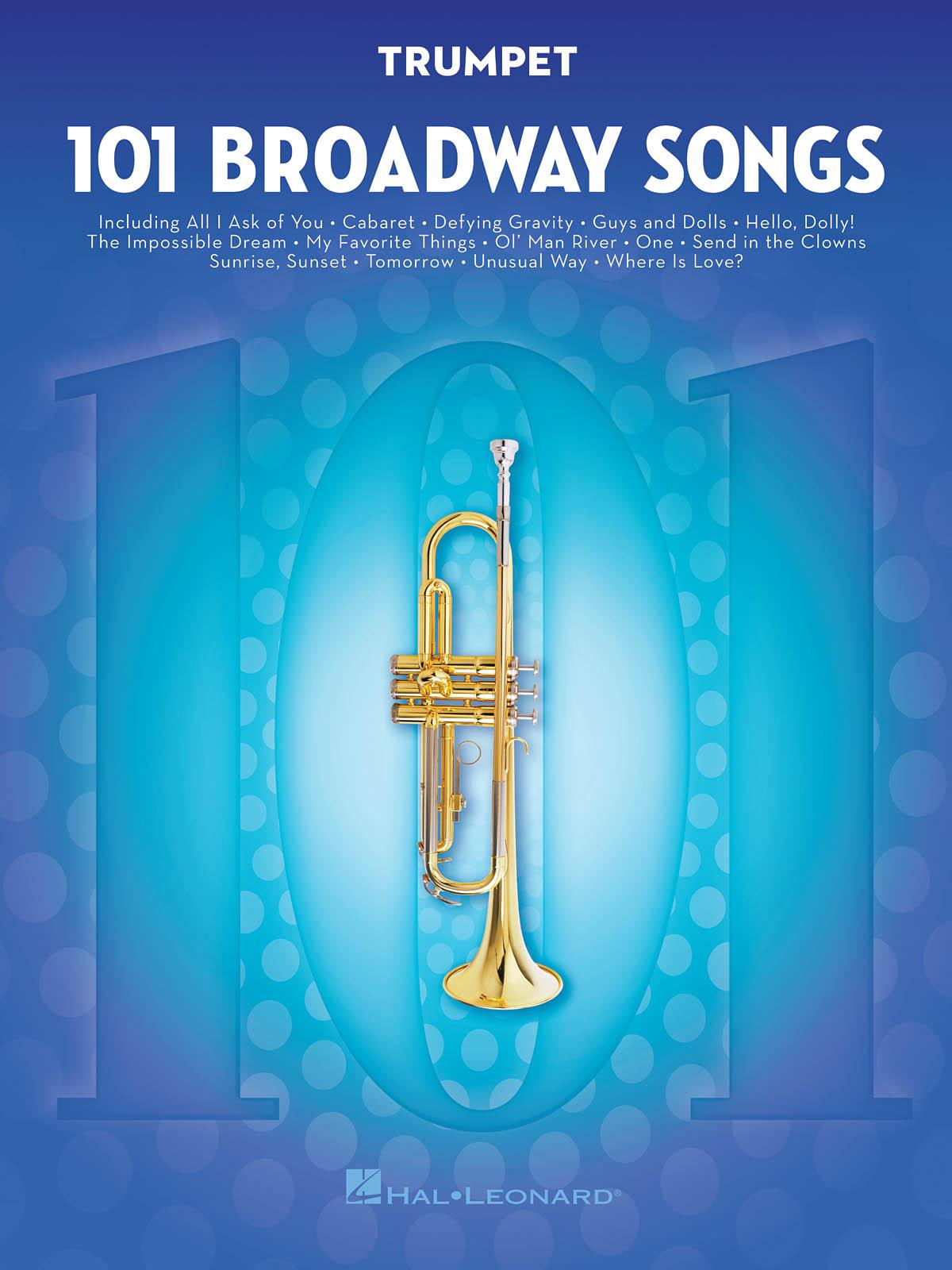 101 Broadway Songs for Trumpet: Trumpet Solo: Instrumental Album