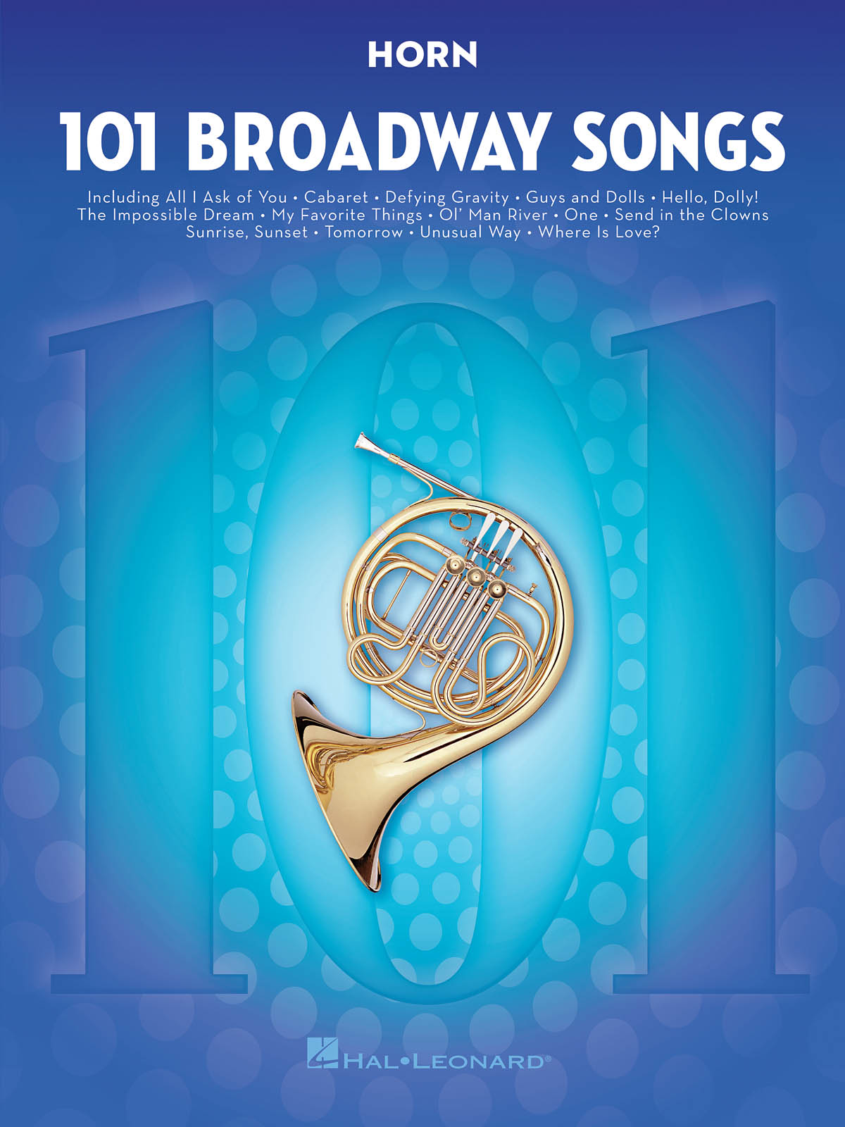 101 Broadway Songs for Horn: French Horn Solo: Instrumental Album