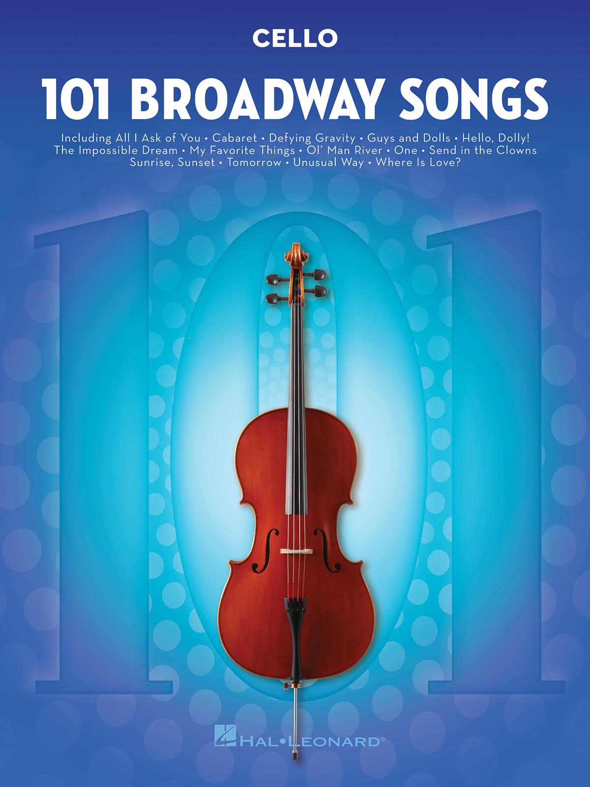 101 Broadway Songs for Cello: Cello Solo: Instrumental Album