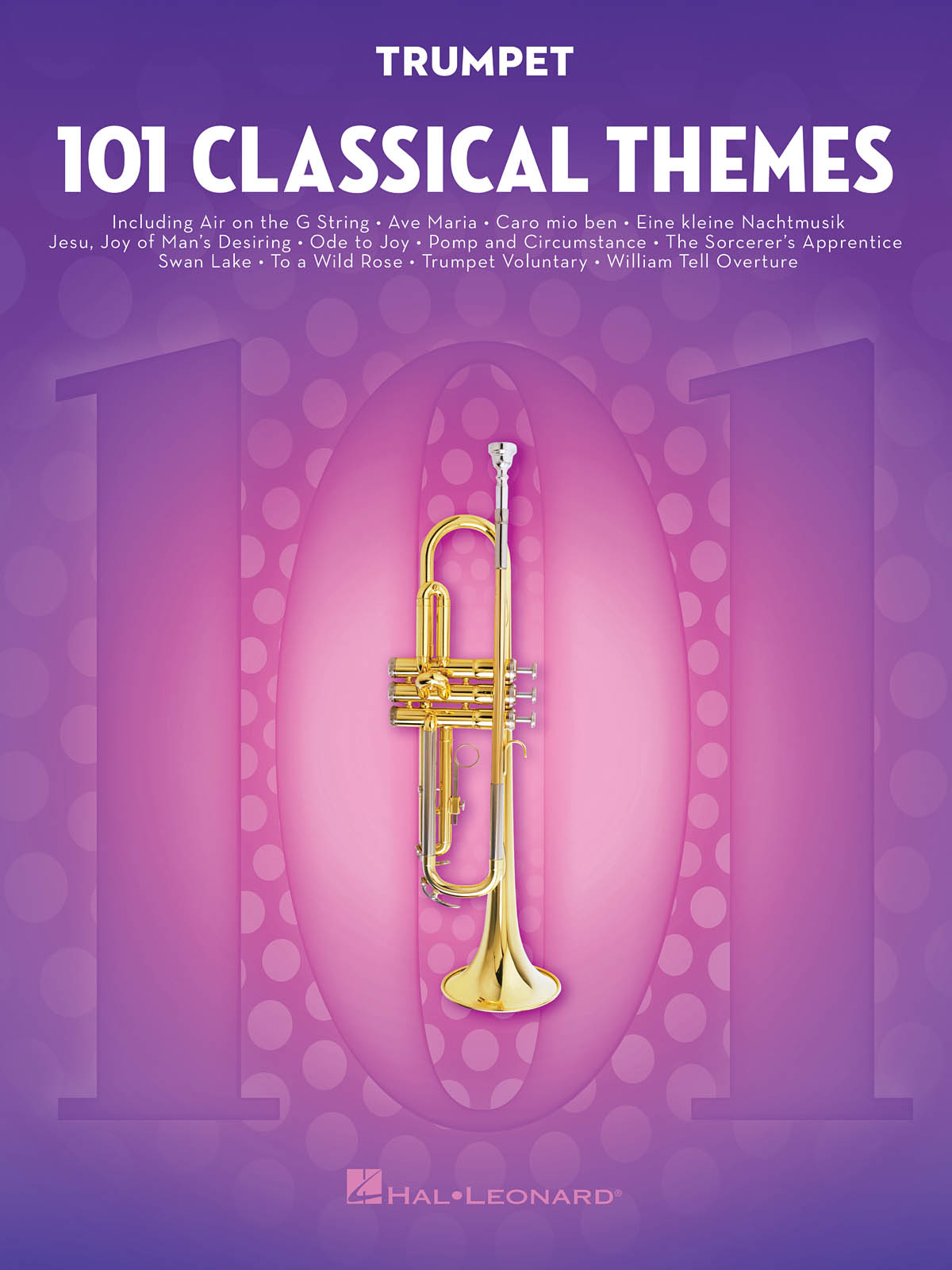 101 Classical Themes for Trumpet: Trumpet Solo: Instrumental Album
