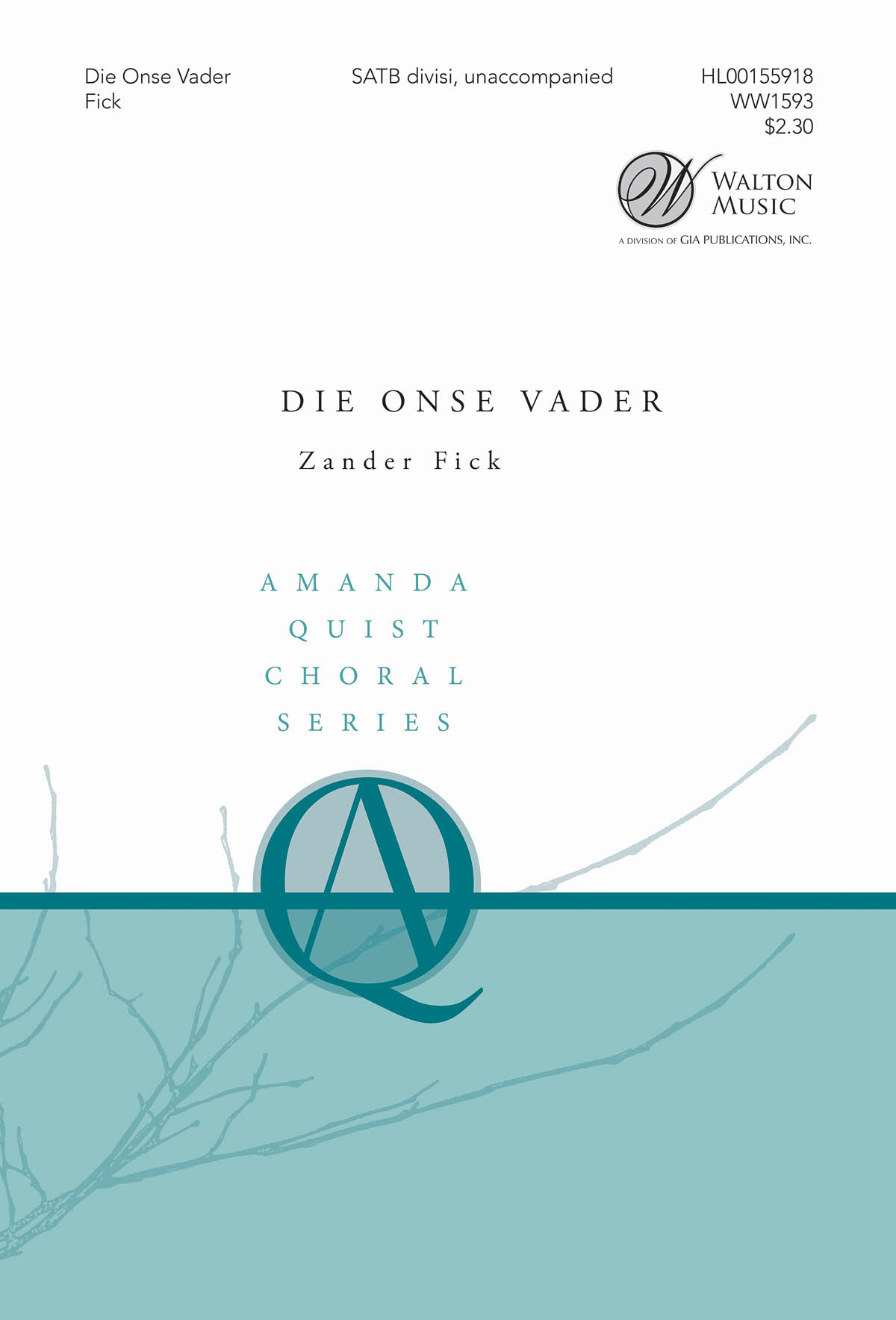 Zander Fick: Die Onse Vader: Mixed Choir a Cappella: Vocal Score