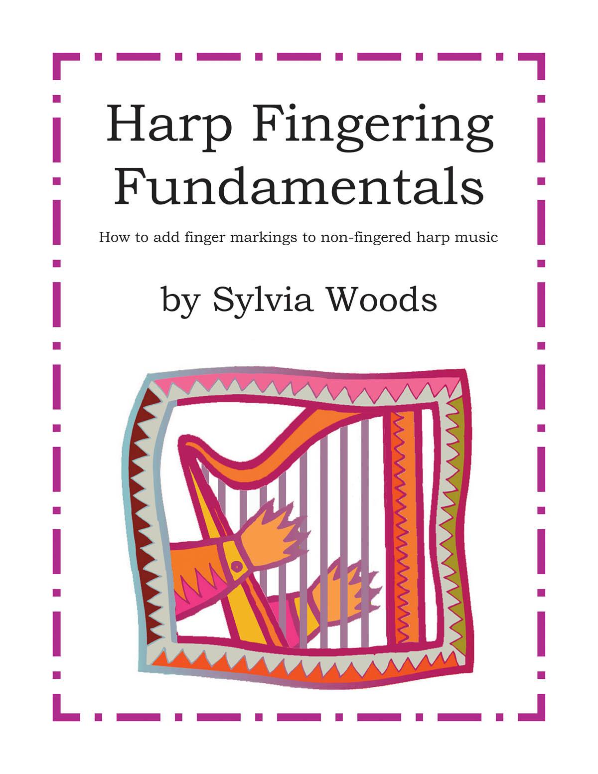 Sylvia Woods: Harp Fingering Fundamentals: Harp Solo: Instrumental Tutor