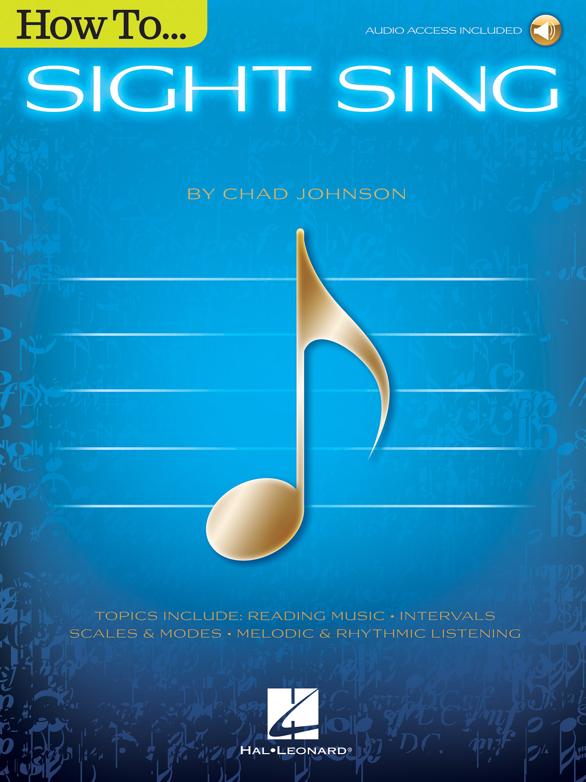 Chad Johnson: How to Sight Sing: Vocal Solo: Instrumental Tutor