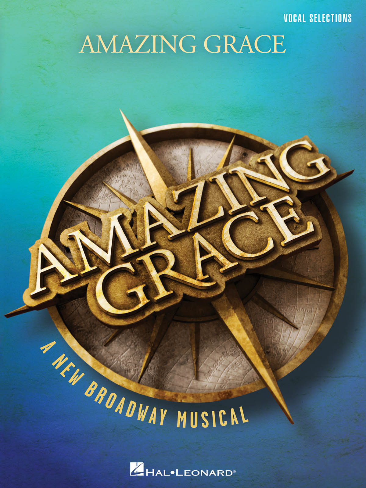 Amazing Grace - A New Broadway Musical: Vocal and Piano: Mixed Songbook