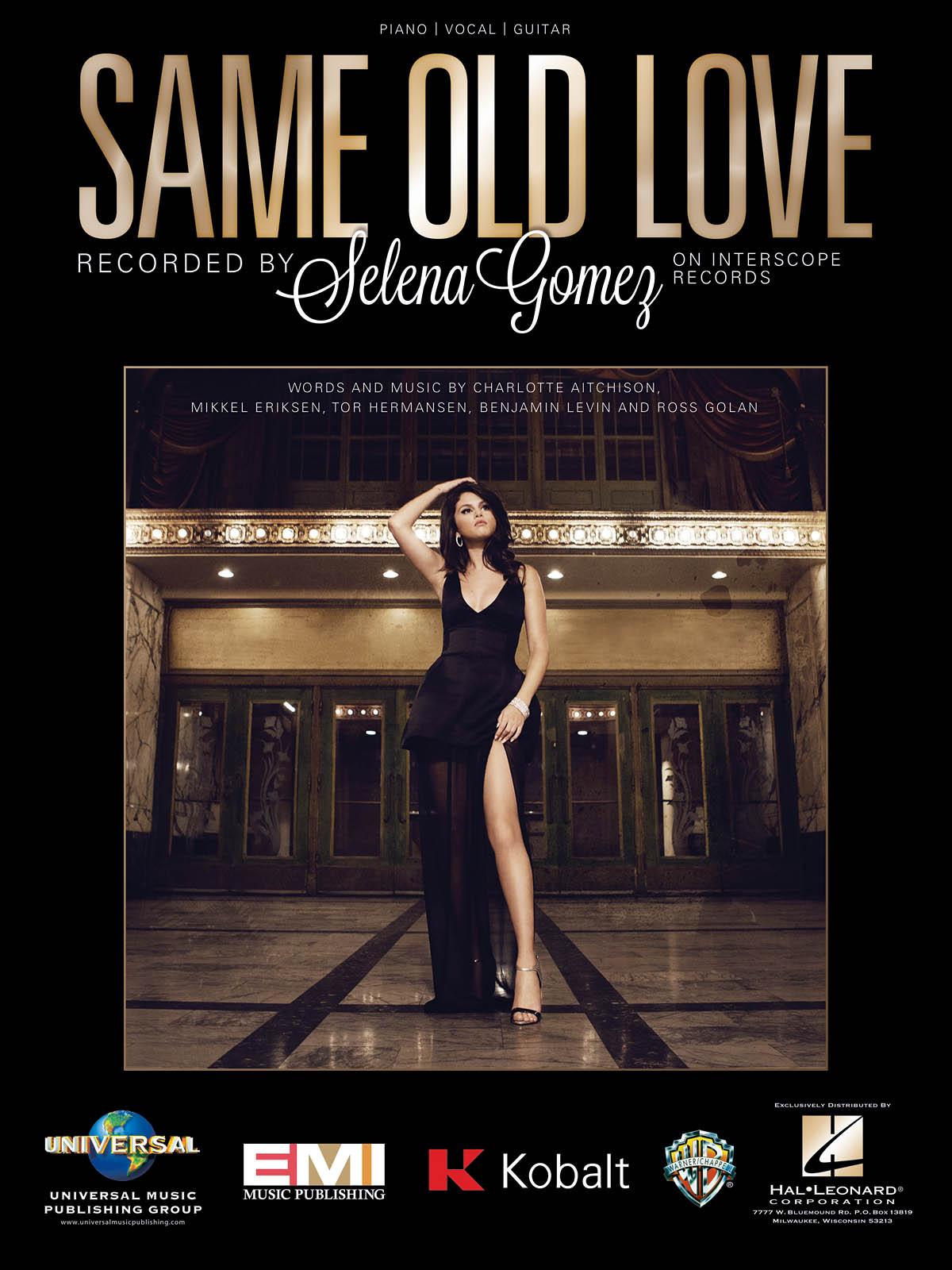 Selena Gomez: Same Old Love: Vocal & Piano: Single Sheet