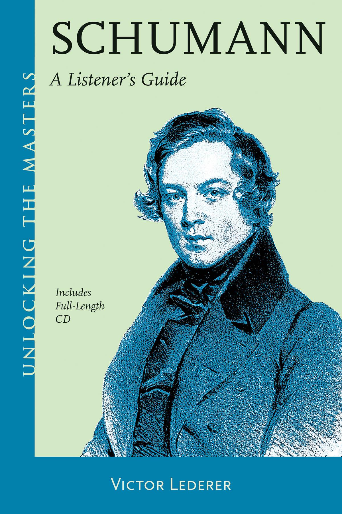 Robert Schumann: Schumann – A Listener's Guide: Reference Books