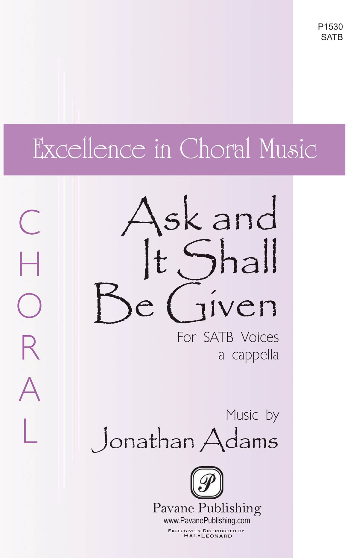 Jonathan Adams: Ask And It Shall Be Given: Mixed Choir a Cappella: Vocal Score