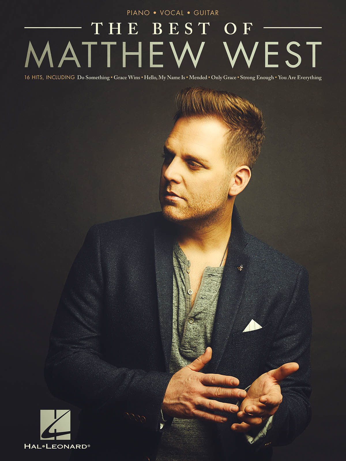 The Best of Matthew West: Piano  Vocal and Guitar: Mixed Songbook
