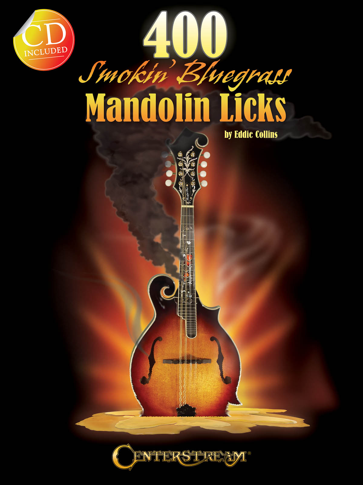 Eddie Collins: 400 Smokin' Bluegrass Mandolin Licks: Mandolin: Instrumental